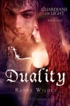 Duality ebook by Renee Wildes