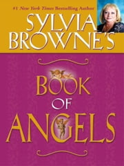 Sylvia Browne's Book of Angels ebook by Sylvia Browne