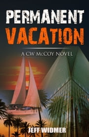 Permanent Vacation ebook by Jeff Widmer