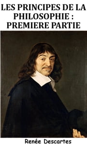Principes de la philosophie ebook by René Descartes