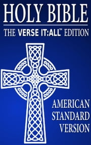 BIBLE: AMERICAN STANDARD VERSION, Verse It:All Edition ebook by Various