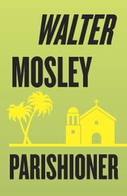 Parishioner ebook by Walter Mosley