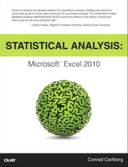 Statistical Analysis: Microsoft Excel 2010 - Microsoft Excel 2010 ebook by Conrad Carlberg