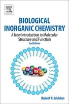 Biological Inorganic Chemistry ebook by Robert R. Crichton