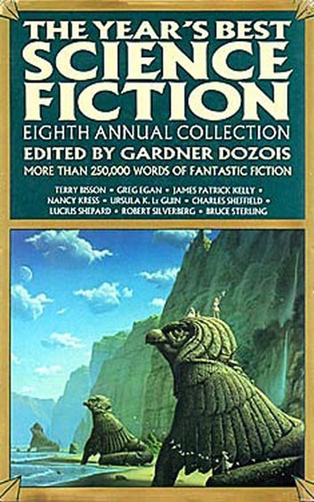 The Year's Best Science Fiction: Eighth Annual Collection ebook by