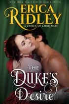 The Duke's Desire ebook by Erica Ridley