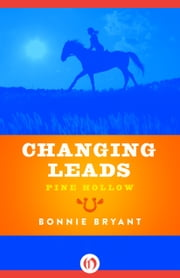 Changing Leads ebook by Bonnie Bryant