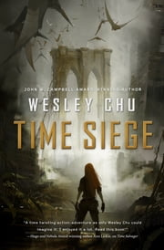 Time Siege ebook by Wesley Chu