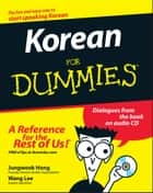 Korean For Dummies ebook by Jungwook Hong, Wang Lee