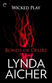Bonds of Desire ebook by Lynda Aicher