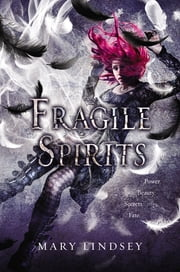 Fragile Spirits ebook by Mary Lindsey