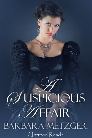A Suspicious Affair ebook by Barbara Metzger