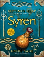 Septimus Heap, Book Five: Syren ebook by Angie Sage,Mark Zug