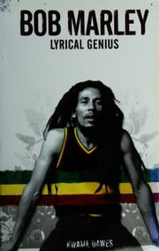 Bob Marley: Lyrical Genius ebook by Bobcat Books