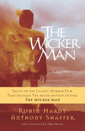 The Wicker Man - A Novel ebook by Robin Hardy,Anthony Shaffer
