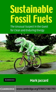 Sustainable Fossil Fuels ebook by Jaccard, Mark