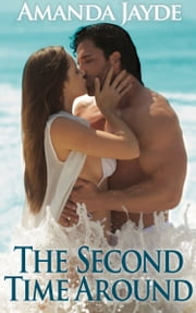 The Second Time Around ebook by Amanda Jayde