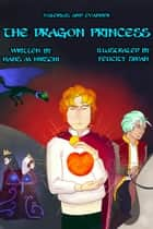 The Dragon Princess ebook by Hans M Hirschi