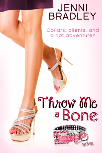 Throw Me a Bone ebook by Jenni Bradley