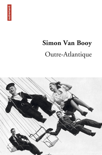 Outre-Atlantique ebook by Simon Van Booy