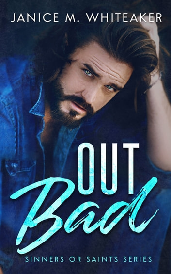 Out Bad ebook by Janice M. Whiteaker