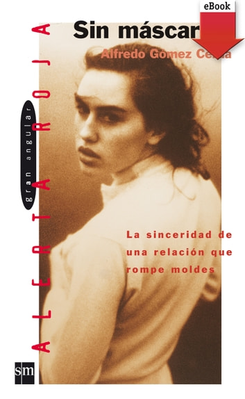 Sin máscara (eBook-ePub) ebook by Alfredo Gómez Cerdá