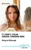 St. Piran's: Italian Surgeon, Forbidden Bride