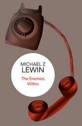 The Enemies Within ebook by Michael Z. Lewin