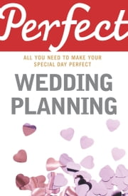 Perfect Wedding Planning ebook by Cherry Chappell