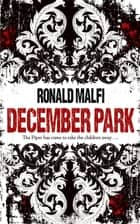 December Park ebook by Ronald Malfi