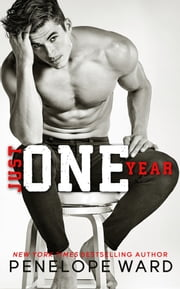 Just One Year ebook by Penelope Ward