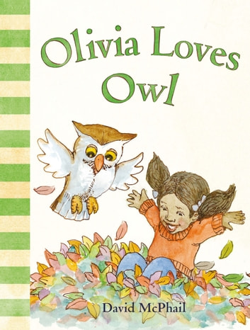 Olivia Loves Owl ebook by David McPhail