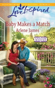 Baby Makes a Match - A Wholesome Western Romance ebook by Arlene James