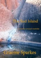 The Red Island ebook by Graeme Sparkes