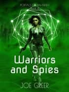 Warriors and Spies ebook by Joe Greer