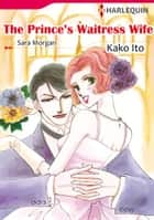 [Bundle] Prince Selection Vol. 2 - Harlequin Comics ebook by Sarah Morgan, Sally Carleen, Nicole Burnham,...