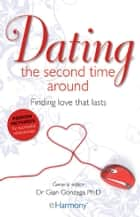 Dating the Second Time Around ebook by Dr Gian Gonzaga