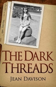 The Dark Threads ebook by Jean Davison