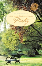 Life and Inspirational Poetry ebook by John Robert Crawford Jr.