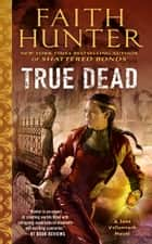 True Dead ebook by Faith Hunter