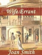 Wife Errant ebook by Joan Smith