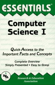 Computer Science I Essentials ebook by Randall Raus
