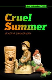 Cruel Summer ebook by Minerva Zimmerman