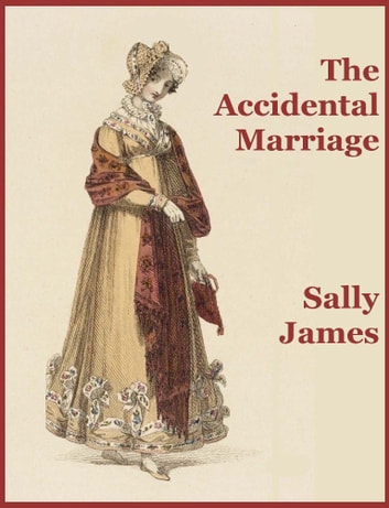 The Accidental Marriage ebook by Sally James