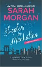 Sleepless in Manhattan ebook by Sarah Morgan