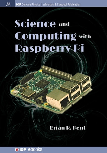 Science and Computing with Raspberry Pi
