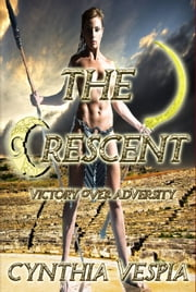 The Crescent ebook by Cynthia Vespia