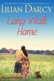 Long Walk Home ebook by Lilian Darcy