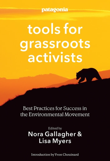 Tools for grassroots activists ebook by 9781938340451 rakuten kobo tools for grassroots activists best practices for success in the environmental movement ebook by fandeluxe Images