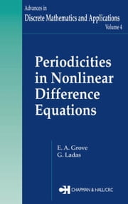 Periodicities in Nonlinear Difference Equations ebook by Grove, E.A.
